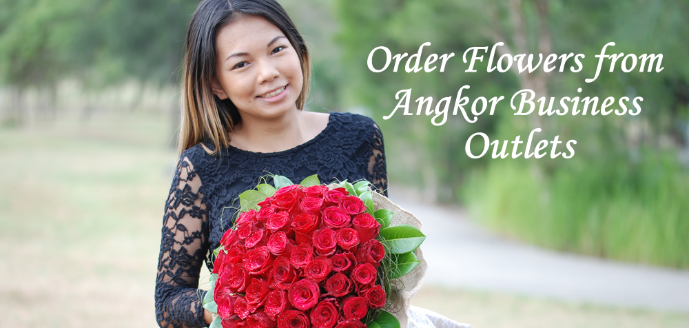 Order flowers from Angkor Business outlets