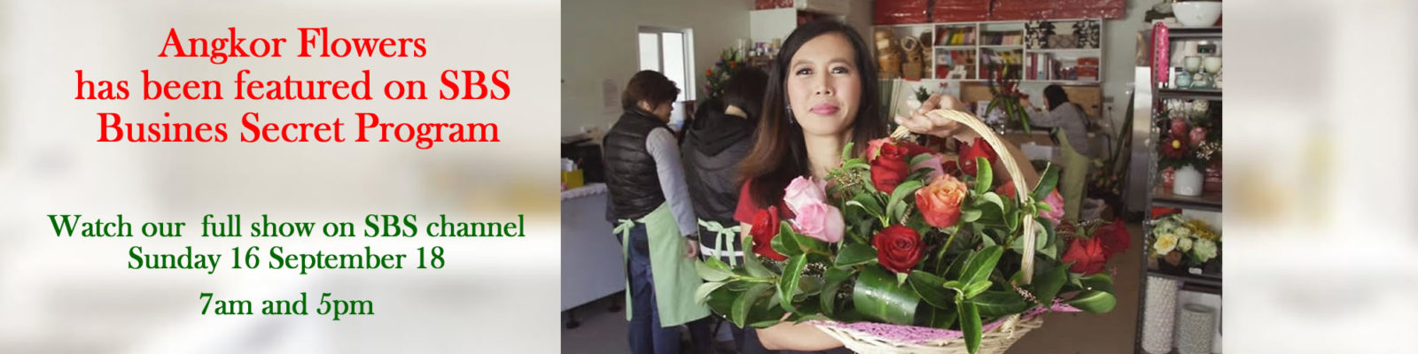 Angkor flowers- SBS show september 18